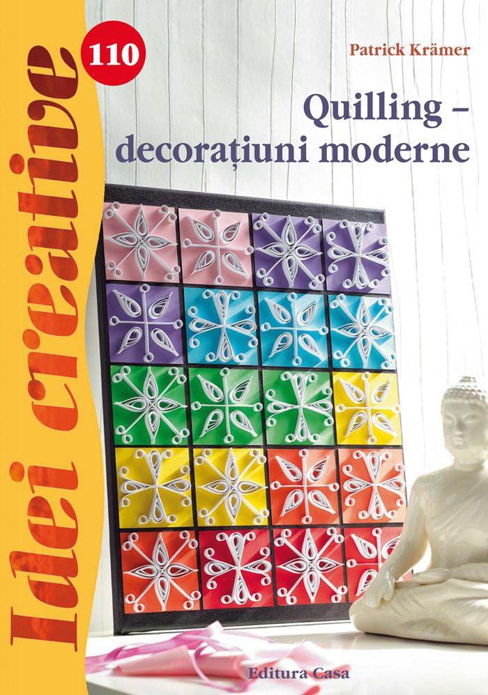 Recenzie: Quilling - decorațiuni moderne