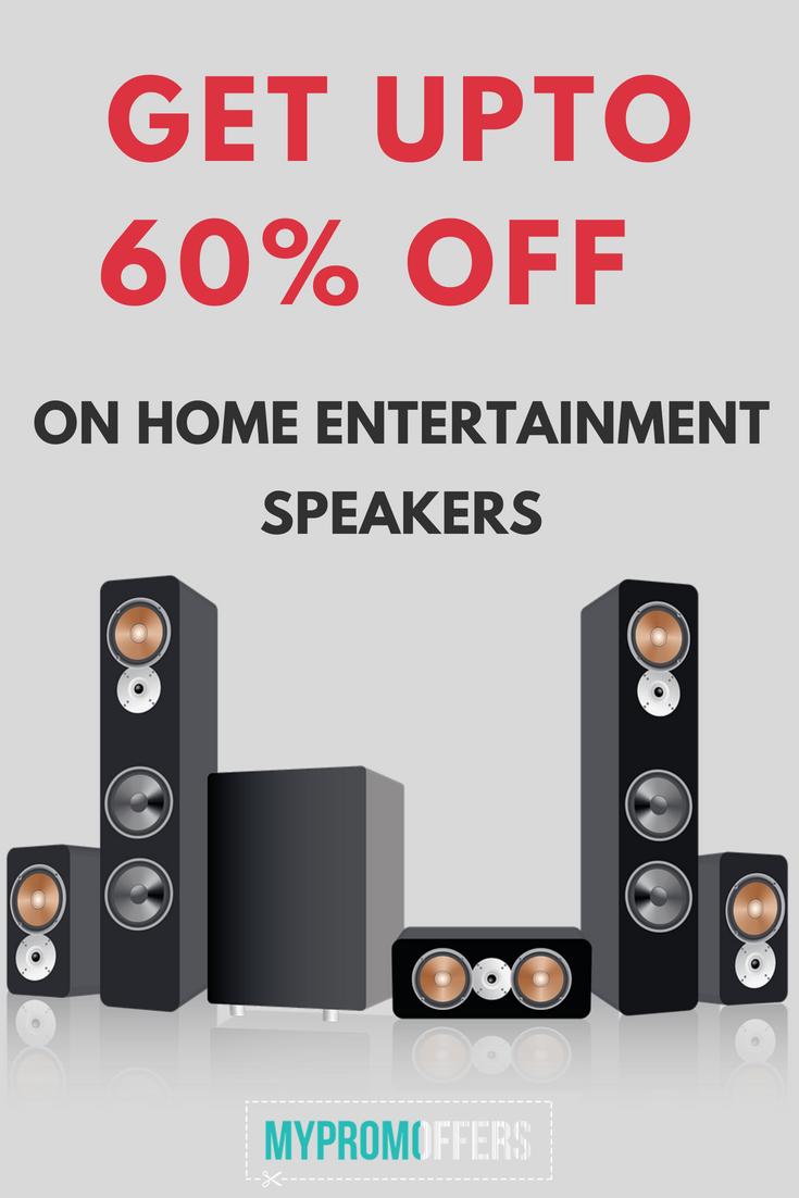 Get upto 60 off on Home Entertainment Speakers Flipkart
