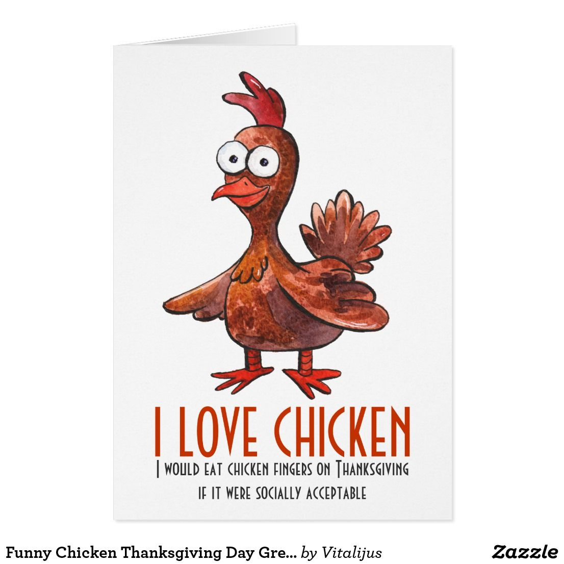 Funny chicken thanksgiving day greeting card custom thanksgiving funny chicken thanksgiving day greeting card kristyandbryce Gallery