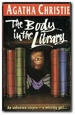 The Body In The Library ** by Agatha Christie