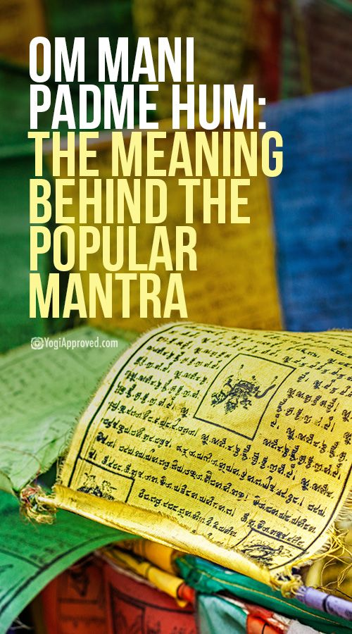 Om Mani Padme Hum: The Meaning Behind the Popular Mantra