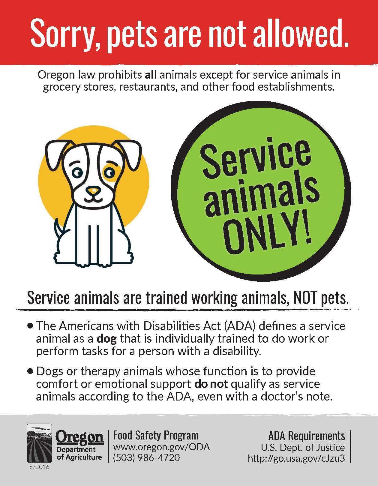 Sorry Pets Are Not Allowed Service Animals Only By The Oregon