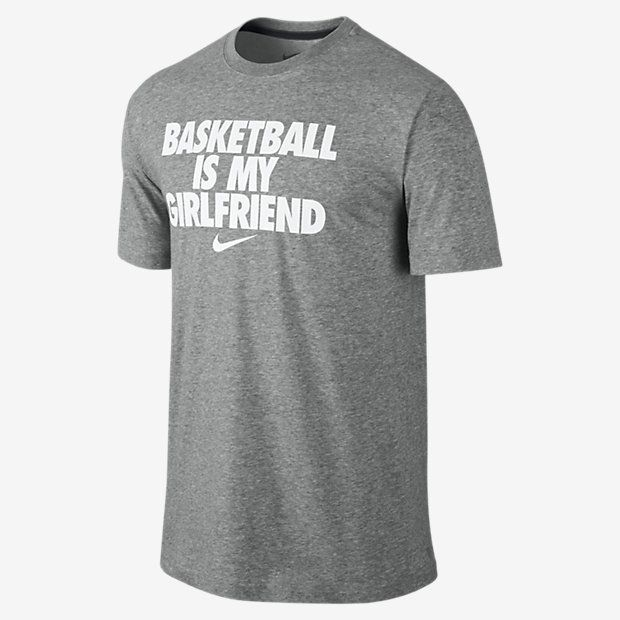 nike t shirt basketball is my girlfriend