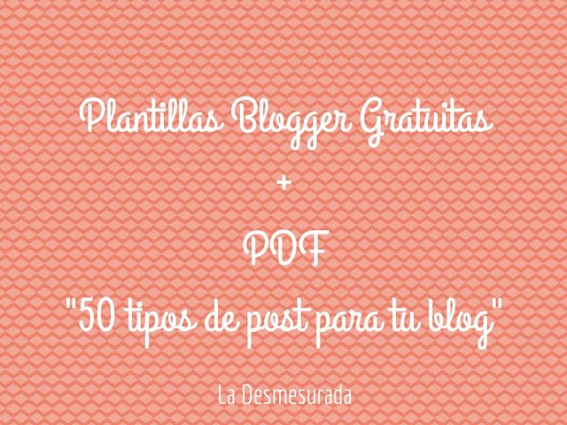 Blogger desde cero: Más de 50 contenidos que enganchan