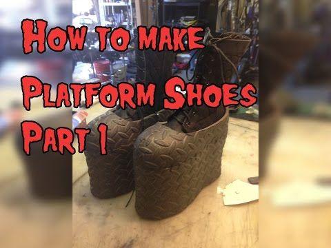 Cosplay Diy Tutorial How To Make Platform Shoes For Cosplay Tutorial Part 1 Youtube Platform Shoes Diy Shoes Shoe Makeover