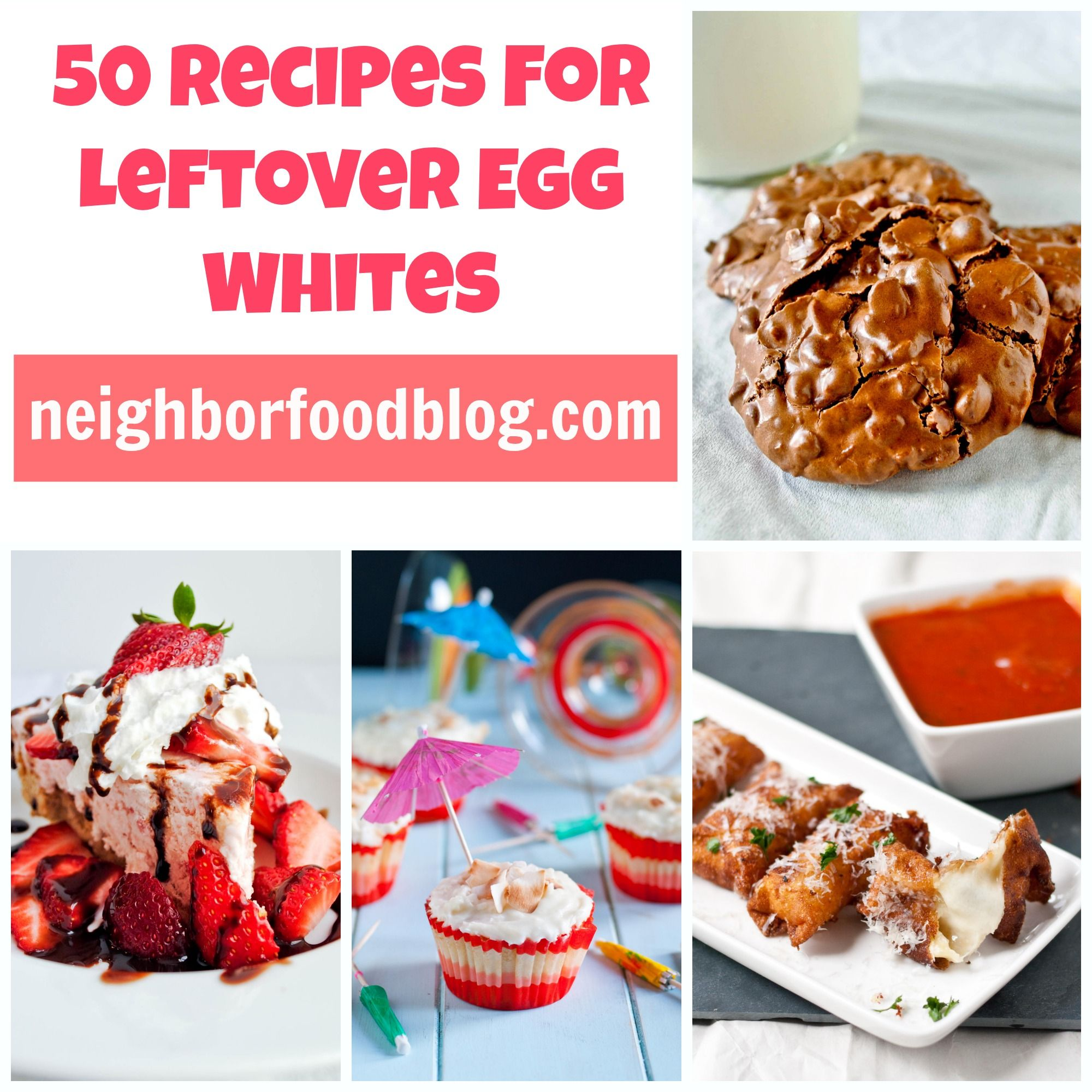 50 Recipes To Use Up Leftover Egg Whites Neighborfood Egg White Recipes Leftover Egg Whites Recipe Using Egg Whites