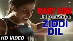 Ziddi Dil Mp3 Ziddi Dil Mp3 Music Ziddi Dil Hindi Song Hindi Song