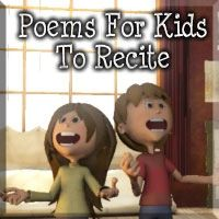 Poems For Kids To Recite