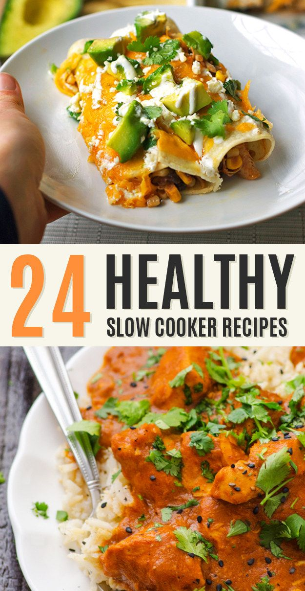24 Healthy And Delicious Things You Can Make In A Slow Cooker Healthy Crockpot Pot Recipes Slow Cooker Recipes Healthy