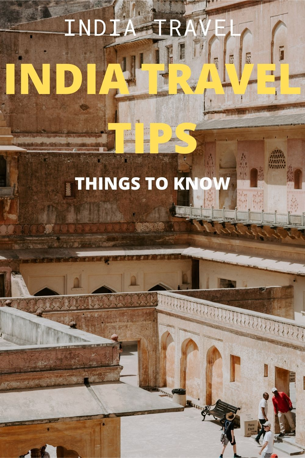 55 India Travel Tips You Should Know Before Coming To India India Travel Historical Place Historical India