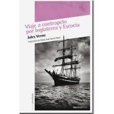 Viaje a contrapelo por Inglaterra y Escocia / Jules Verne http://fama.us.es/record=b2152813~S25*spi
