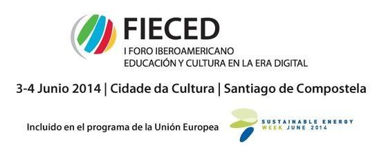 FIECED, I Foro Iberoamericano de Educación y Cultura en la Era Digital