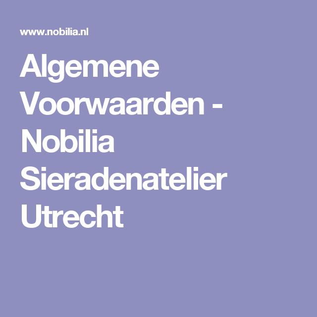 Good Algemene Voorwaarden Nobilia Sieradenatelier Utrecht