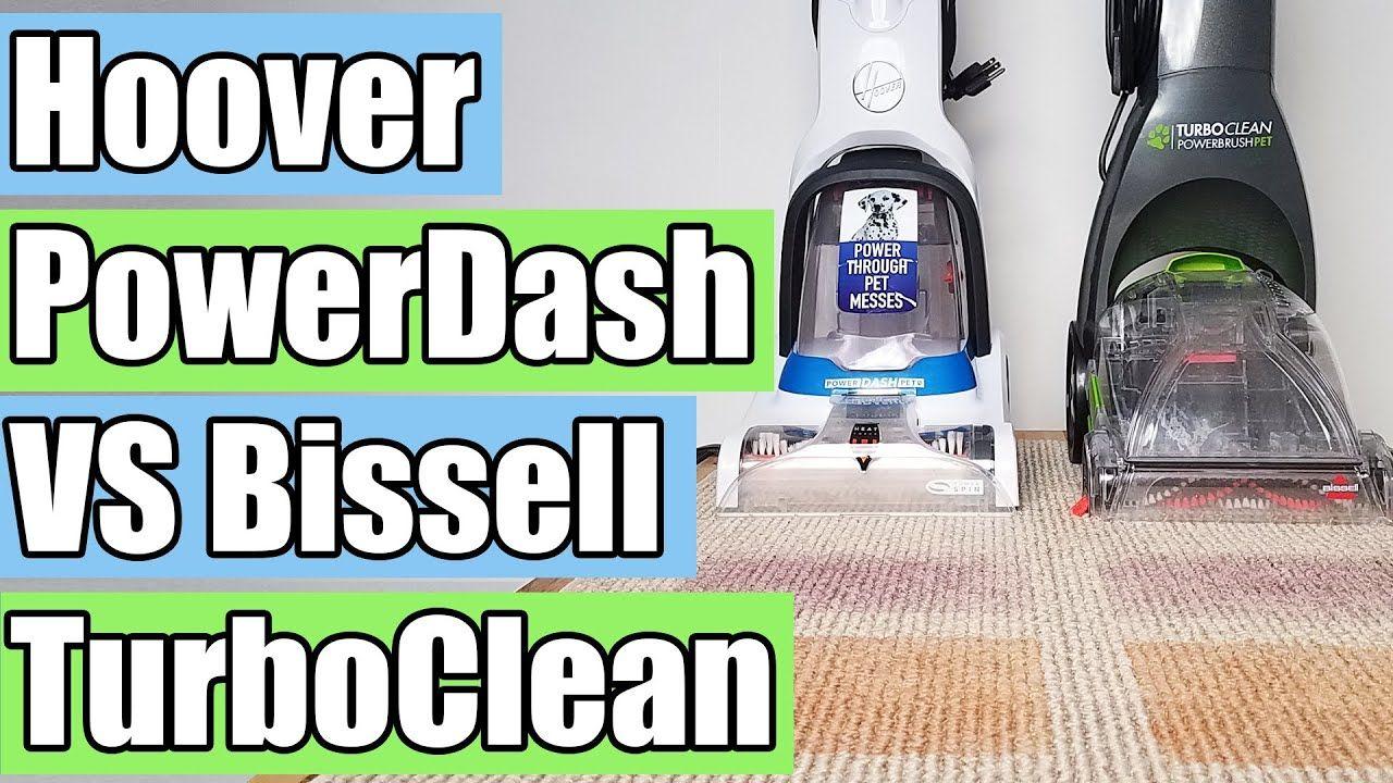 Hoover Powerdash Pet Vs Bissell Turboclean Powerbrush Pet Carpet Cleaner Battle Youtube Pet Carpet Cleaners Carpet Cleaners Hoover