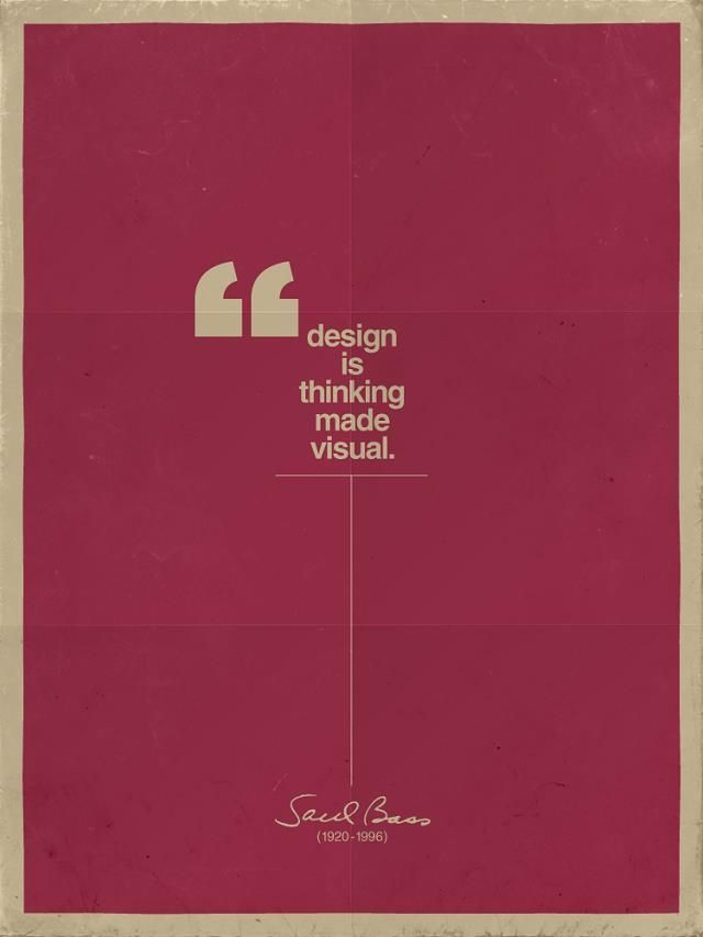 Design Is Thinking Made Visual #graphic #design #quotes
