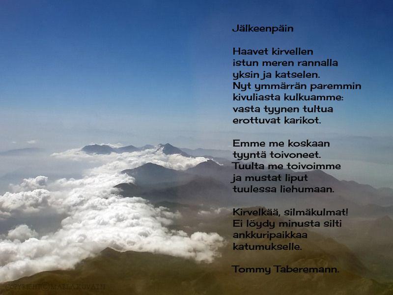 Kuvahaun tulos haulle tommy tabermann runot rakkaus | Elämästä sanottua | Pinterest | Poems ...