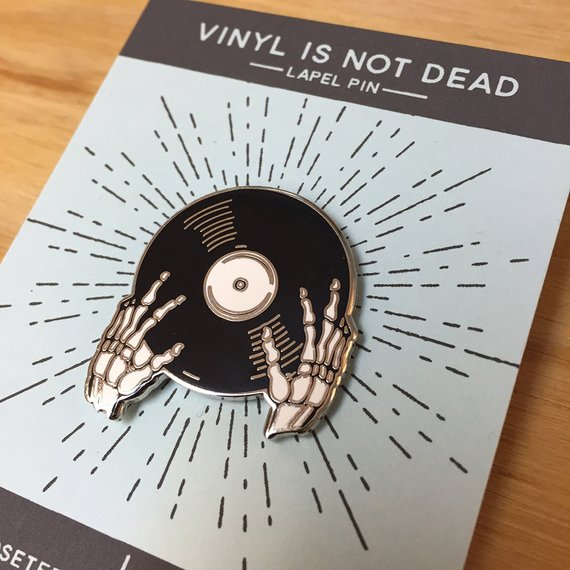Vinyl is not Dead Pin- Cloisonné Enamel Pin