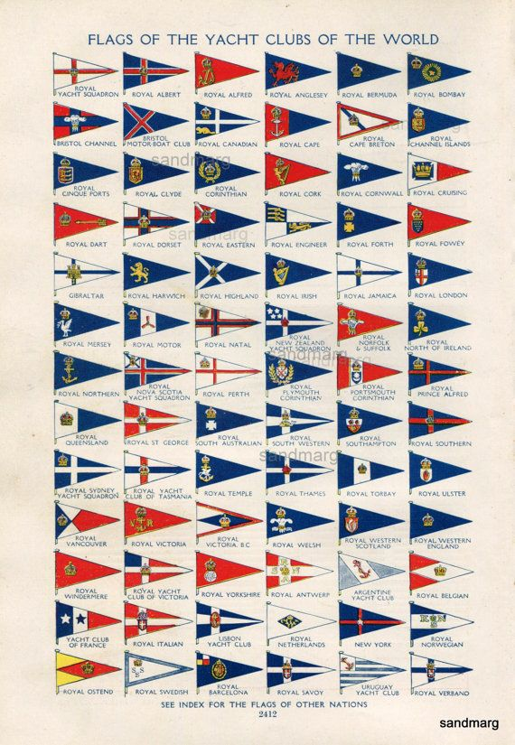 Vintage Chart Of 78 Yacht Flags Of The Yacht Clubs Of The World Yacht Club Boat Flags Yacht