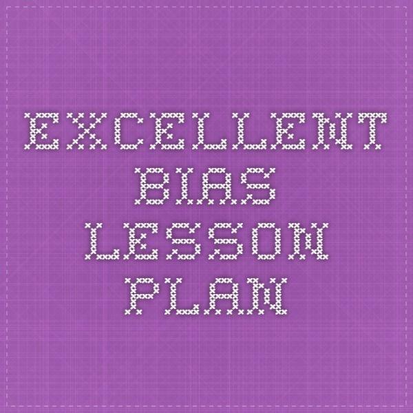 Excellent Bias Lesson Plan Bias in the media Pinterest Curriculum - resume lesson plan