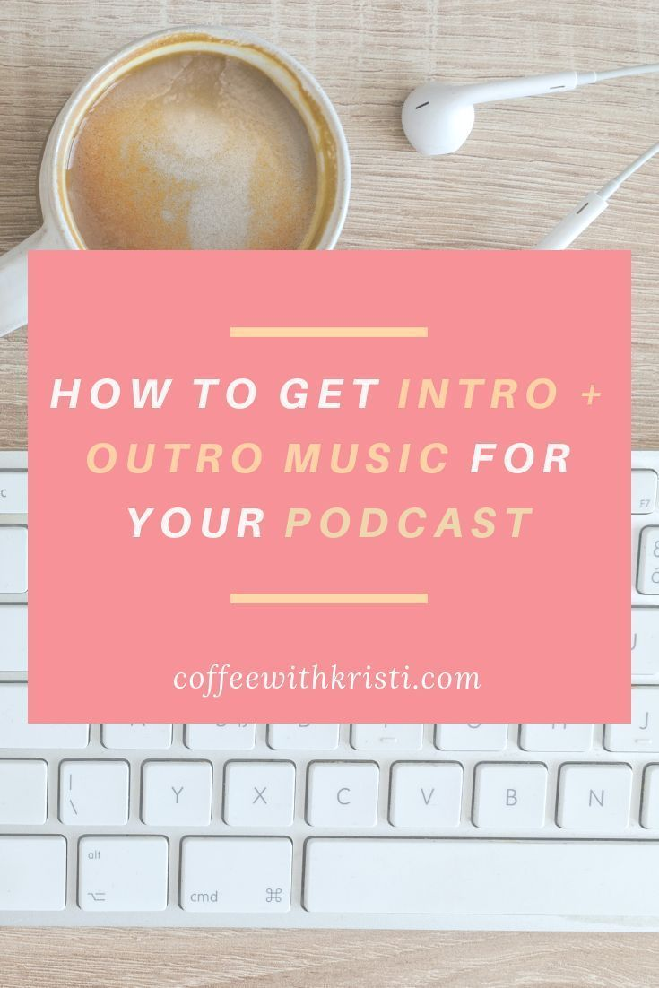 How to get intro outro music for your podcastyoutube