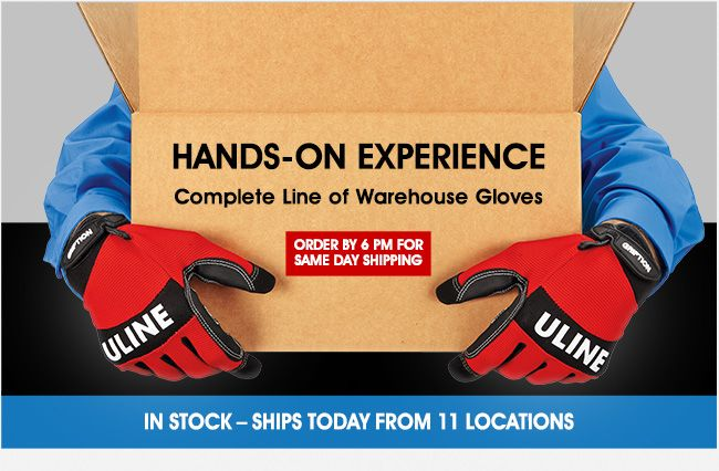 Uline hands on experience complete line of warehouse gloves order by 6