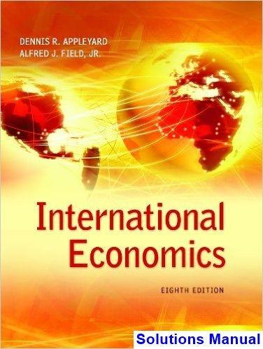 international economics 8th edition appleyard solutions manual rh pinterest com Basic Solution Economic Solutions Peter Kershaw