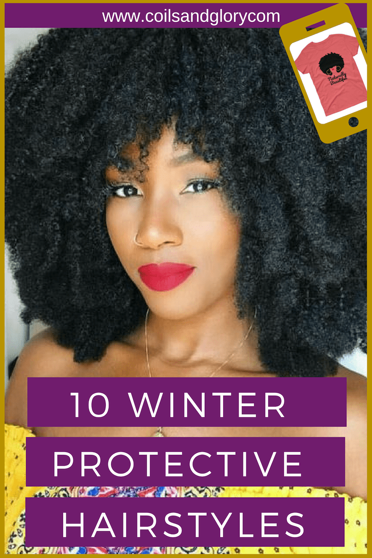 10 winter protective styles for 4c natural hair | braids