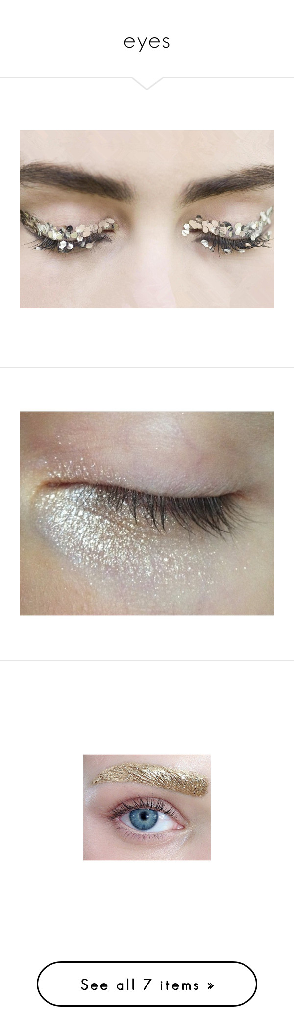 """""""eyes"""" by gb041112 ❤ liked on Polyvore featuring beauty products, makeup, pictures, eyes, photos, backgrounds, people and pics"""
