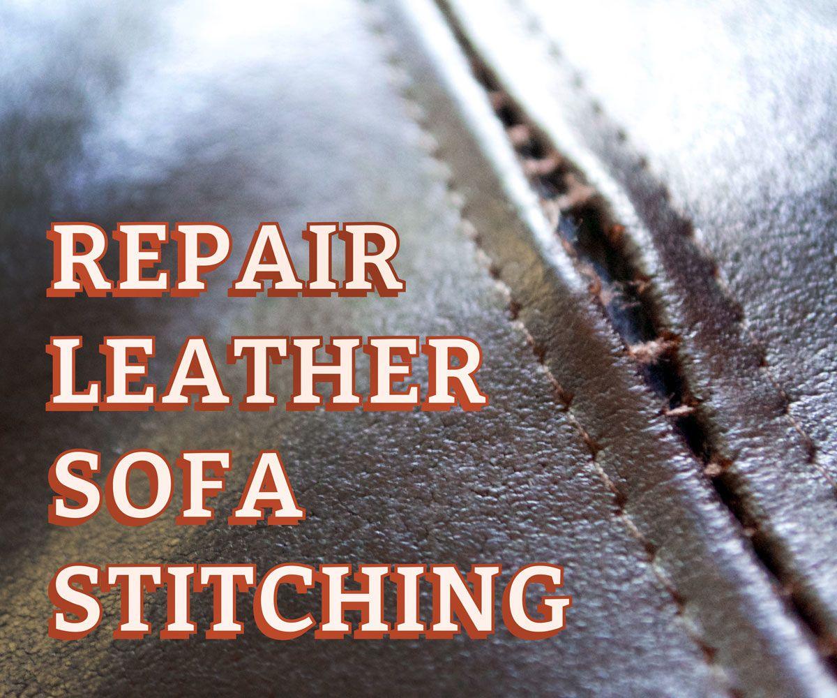 repair leather sofa stitching clean it fix it mend it fake it rh pinterest com