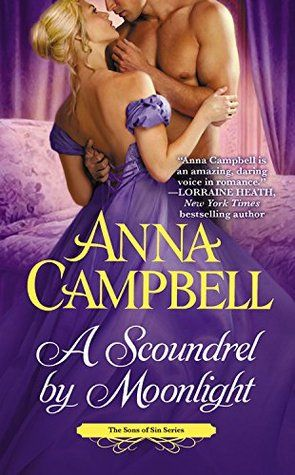 A Scoundrel By Moonlight Sons Of Sin 4 Anna Campbell Historical Romance Books Romance Book Covers