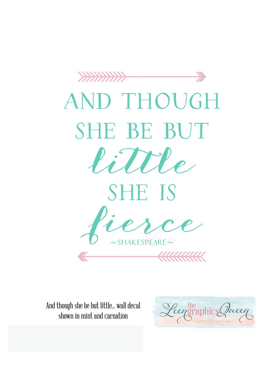 Leen the Graphics Queen - Though She Be But Little Shakespeare Wall Decal Arrow Wall Decal , $25.00 (http://www.leenthegraphicsqueen.com/though-she-be-but-little-shakespeare-wall-decal-arrow-wall-decal/)