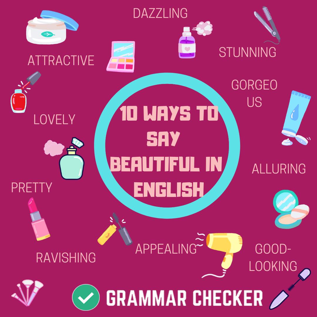 10 Ways To Say beautiful ! in English in 2020 Grammar