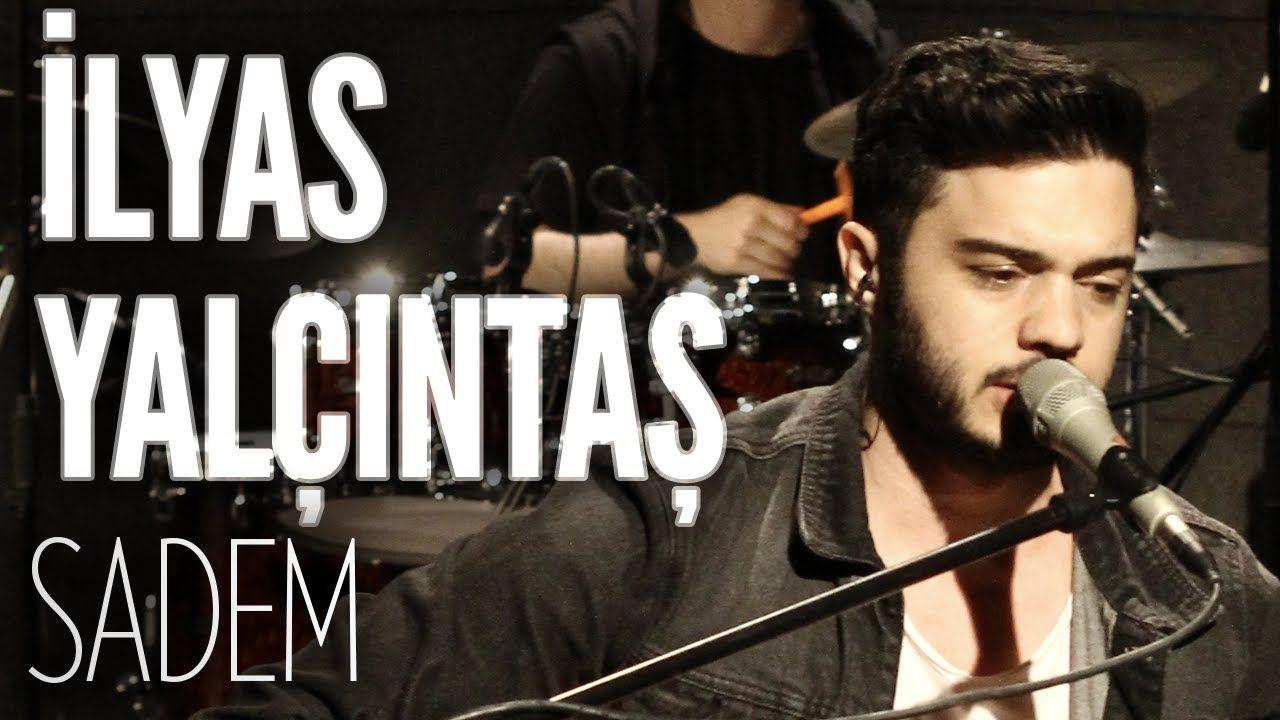 Ilyas Yalcintas Sadem Joyturk Akustik Yaktigin Sonmedi Hala