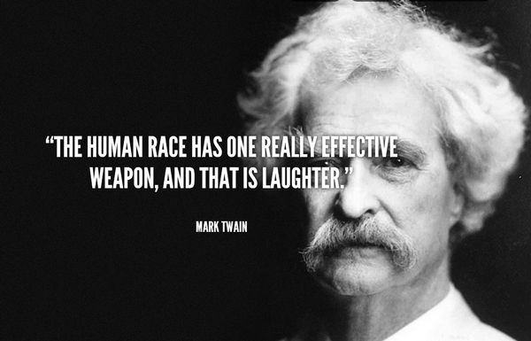 The Human Race Has One Really Effective Weapon And That Is Laughter