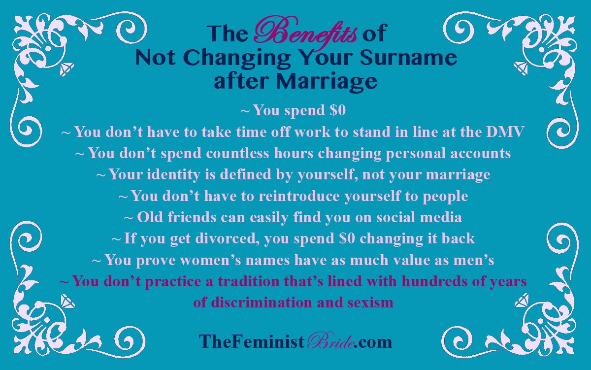 The Benefits Of Not Changing Your Surname After Marriage Changing Surname After Marriage Wedding Planning Advice