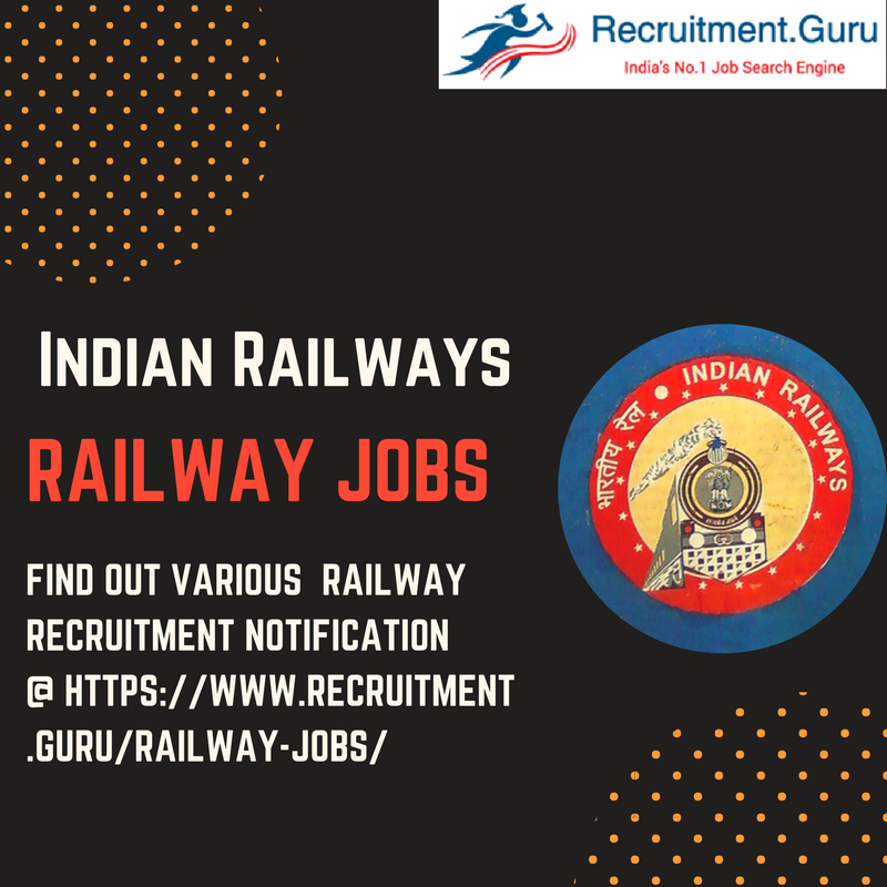 Railway Recruitment Details  Latest and Upcoming Jobs under the
