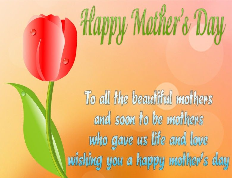 Great Mother's Day Quotes mothers who gave us life