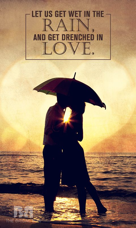 8 Rain Love Quotes For Memorable Monsoons How To Memorize