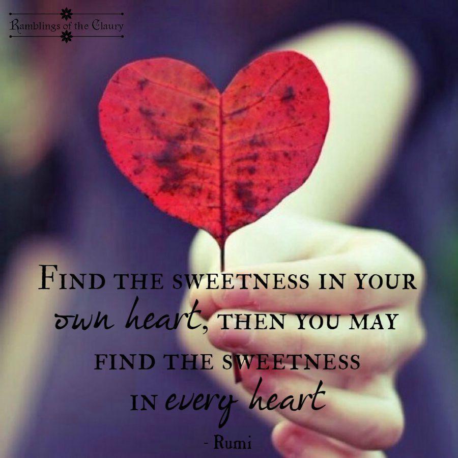 Sweetness Rumi LoveRumi QuotesInspiring