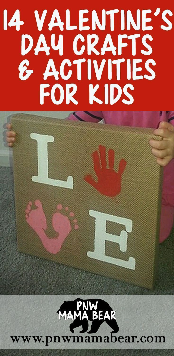 14 Valentine's Day Crafts and Activities for Kids - PNW MAMA BEAR