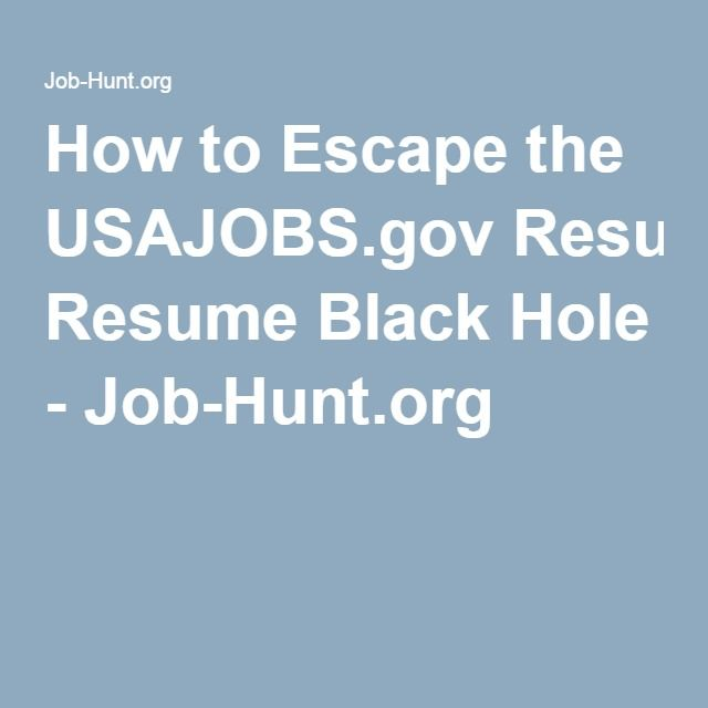 Usa Jobs Resume How To Escape The Usajobsgov Resume Black Hole  Jobhunt