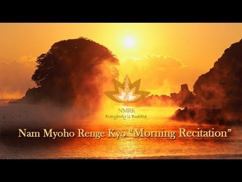 ▶ Morning gongyo Nam Myoho Renge Kyo - YouTube