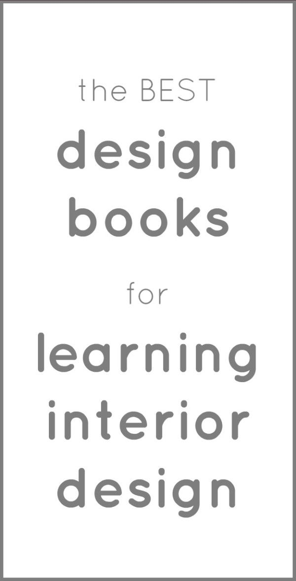 The Best Design Books for Learning Interior Design Learning
