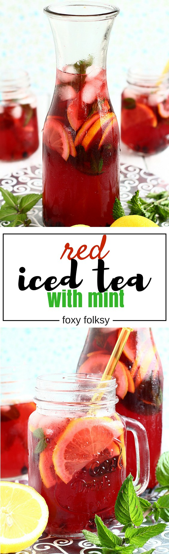 Homemade Red Iced Tea With Mint Recipe Iced Tea Recipes Homemade Iced Tea Homemade Iced Tea