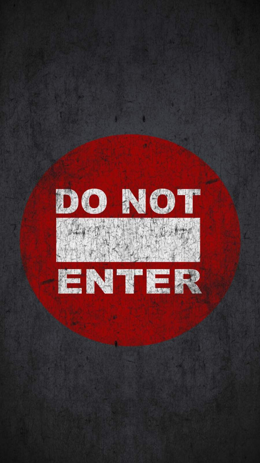 Dont Enter IPhone Wallpaper - IPhone Wallpapers