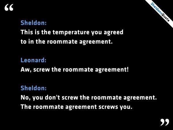The roommate agreement screws u Big Bang Theory Pinterest - roommate agreement