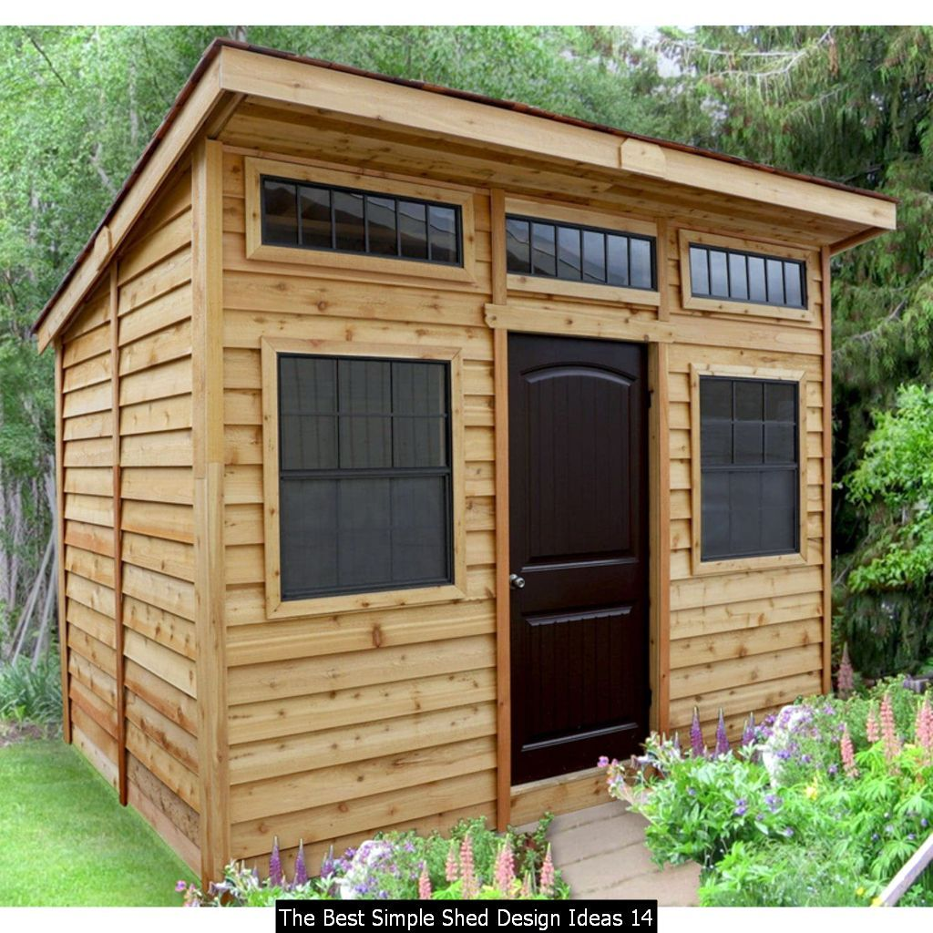 The Best Simple Shed Design Ideas In 2020 Diy Shed Plans Garden Storage Shed Shed Building Plans