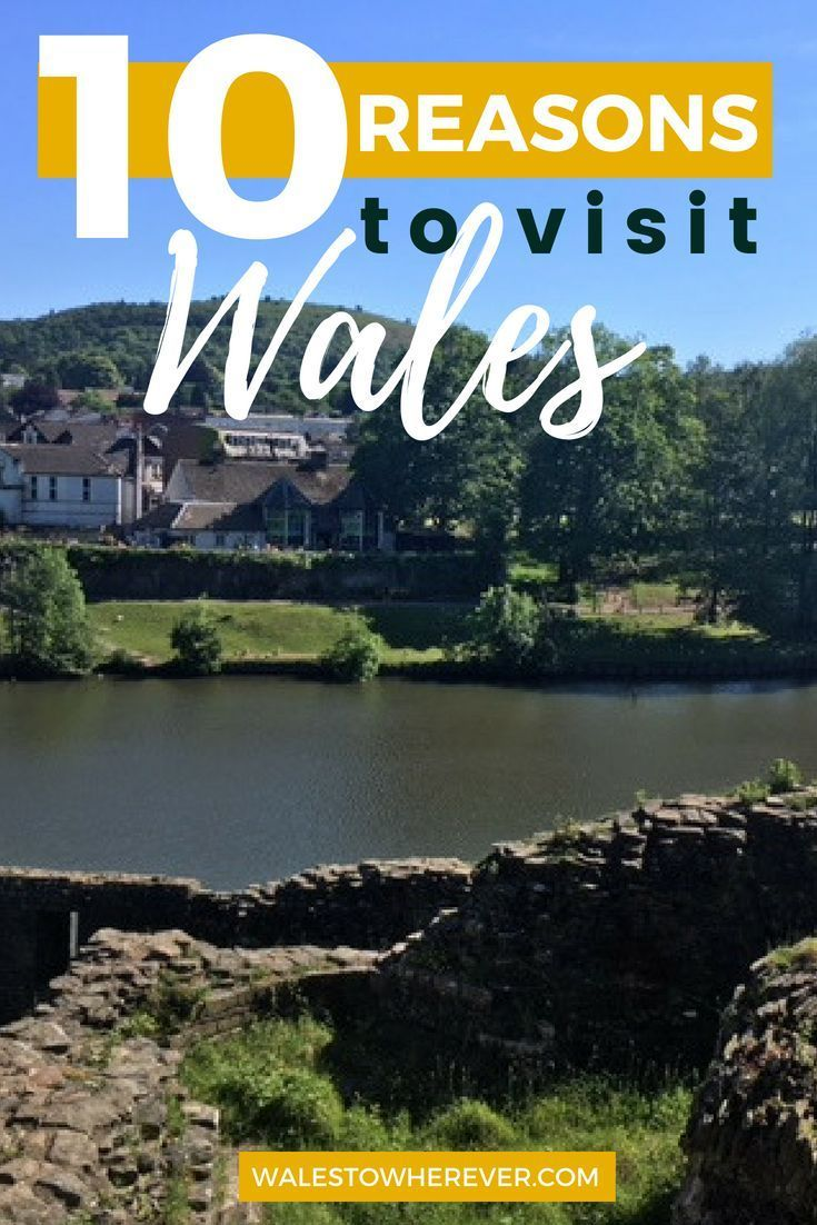 10 Reasons You Should Make Wales Your Next Trip #visitwales