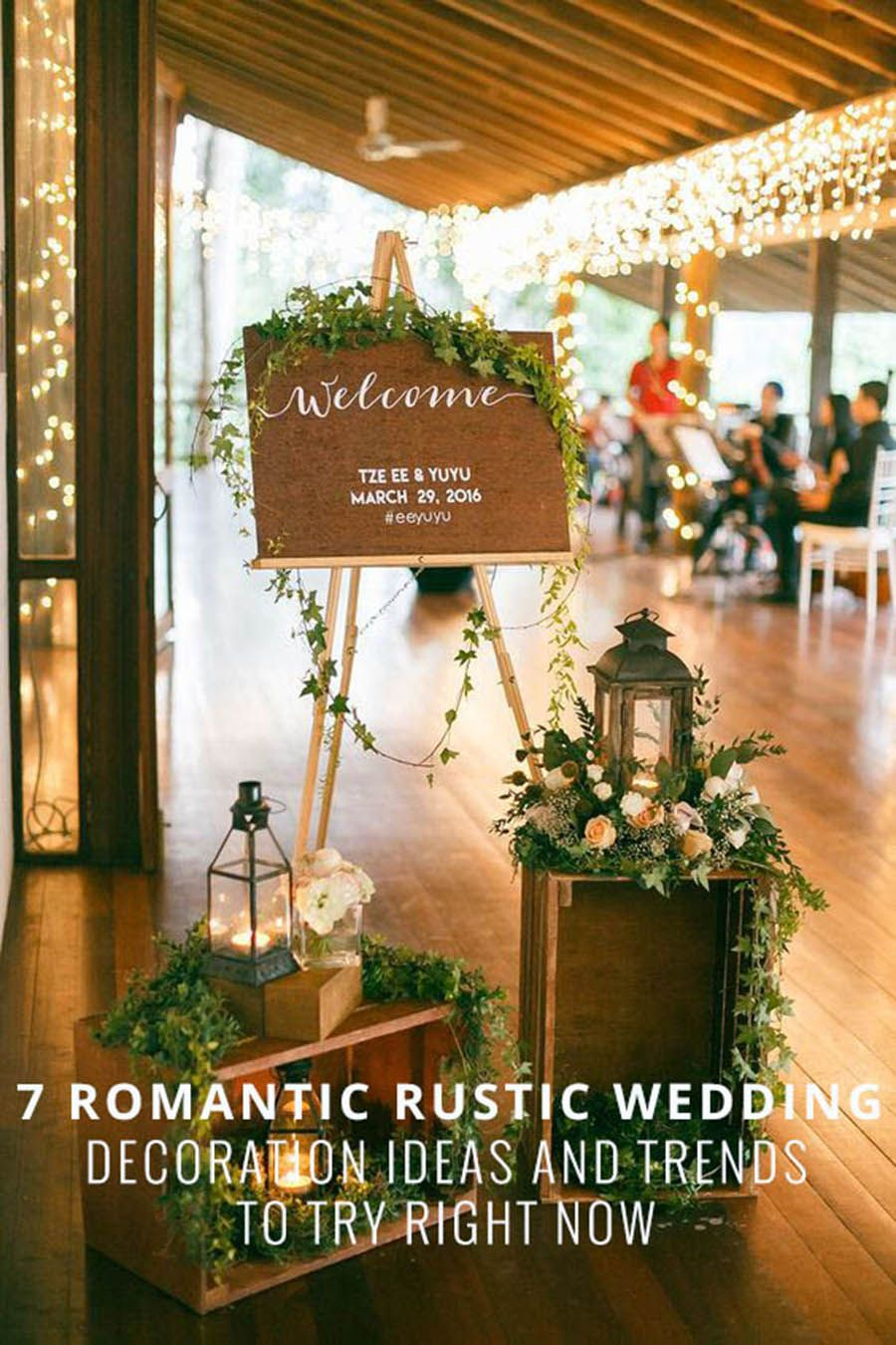 7 romantic rustic wedding decoration ideas and trends to try