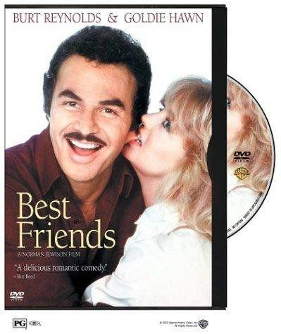 Best Friends Best Friends Movie Goldie Hawn Burt Reynolds